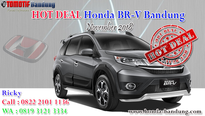 Hot Deal Honda BRV Bandung November 2018