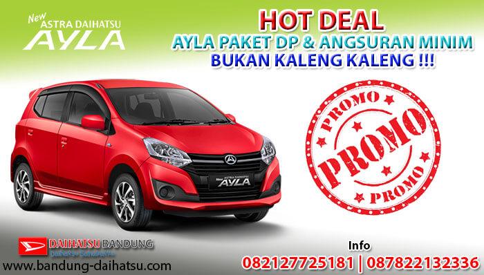 Hot Deal Daihatsu Ayla Bandung 2020