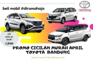 https://www.otomotif-bandung.com/promo-cicilan-murah-april-toyota-bandung/